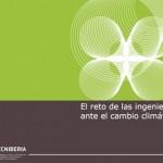El reto de las ingenierías ante el cambio climático