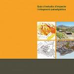 Guia d'Estudis d'impacte i integració paisatgística (EIIP)