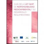 Guía de la Ley 26/07 de Responsabilidad Medioambiental