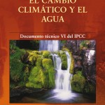 Cambio climático y Agua. Documento IPCC