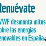 Renuévate: WWF desmonta mitos sobre las energías renovables en España