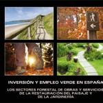 Avance del estudio inversión y empleo verde en España: Sector Forestal de obras y servicios, Restauración y Jardinería