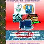 Guía para la implantación de la Ecoetiqueta Europea en Alojamientos Turísticos