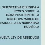 Guía para PYMES sobre la Ley de Residuos 22/2011