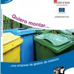 Quiero montar: Una empresa de Gestión de Residuos