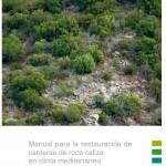 Manual de restauración de canteras de roca caliza en clima mediterráneo