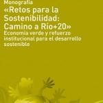 Retos para la Sostenibilidad: Camino a Río+20