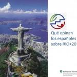 ¿Qué opinan los españoles sobre Río + 20?