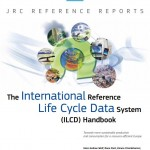 The International Reference Life Cycle Data System (ILCD) Handbook