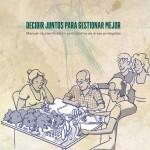 Decidir Juntos para Gestionar Mejor: Manual de Planificación Participativa en Áreas Protegidas
