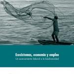 Ecosistemas, economía y empleo