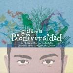 """Guía de la Biodiversidad """"Metas de Aichi para periodistas y otras especies en peligro de extinción"""""""