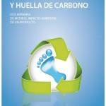 Análisis de Ciclo de vida y Huella de Carbono. Dos maneras de medir el impacto ambiental de un producto