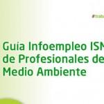 Guía Infoempleo – ISM de los Profesionales del Medio Ambiente