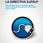 Guía práctica sobre la Directiva ErP para el ecodiseño de productos relacionados con la energía