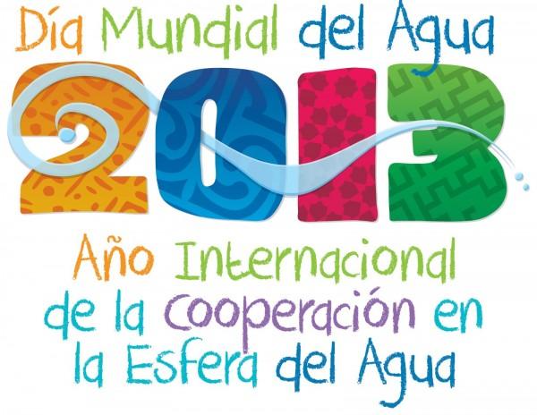 Día Mundial del Agua 2013: Año Internacional de la Cooperación de la Esfera del Agua.