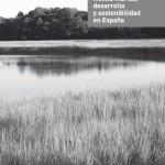 Huella hídrica, desarrollo y sostenibilidad en España