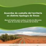 Acuerdos de custodia del territorio en distinta tipología de fincas