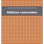 Guía de edificación ambientalmente sostenible: Edificios Comerciales