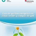 Guía de gestión energética en zonas verdes y campos de golf