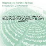 Aspectos de la política de Transportes relacionados con la Energía y el Medio Ambiente