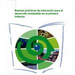 Buenas prácticas de educación para el desarrollo sostenible en la primera infancia