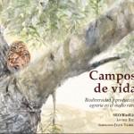 Campos de Vida: Biodiversidad y producción agraria en el medio rural
