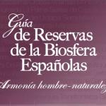 Guía de las Reservas de la Biosfera Españolas