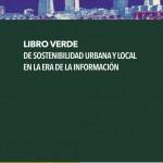 Libro verde de la sostenibilidad urbana y local en la era de la información