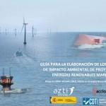 Guía para la elaboración de los Estudios de Impacto Ambiental de Proyectos de Energías Renovables Marinas