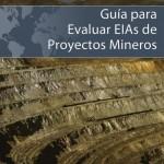 Guía Para Evaluar EIAs de Proyectos Mineros