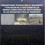 Seguimiento y Evaluación de la efectividad de las medidas correctoras del efecto barrera de las infraestructuras de transporte