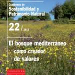 El bosque mediterráneo como creador de valores