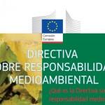 ¿Qué es la Directiva sobre Responsabilidad Medioambiental?