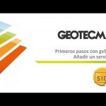 Primeros pasos con gvSIG: ¿Cómo añadimos un servicio de información geográfica?