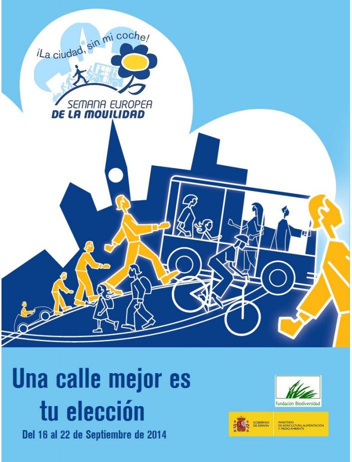 Semana europea de la movilidad una calle mejor es tu for Tu mejor eleccion anotarse