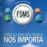 FSMS: Todo lo que nos rodea nos importa