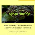 Diseño de sistemas y políticas públicas de pagos por servicios de los ecosistemas