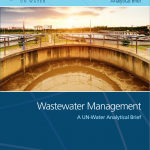 Wastewater Management: A UN-Water Analytical Brief