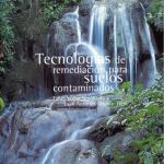 Tecnologías de Remediación de Suelos Contaminados