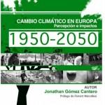 1950-2050 Cambio Climático en Europa: percepción e impactos