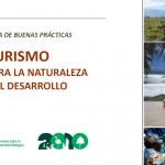 Guía de Buenas Prácticas: Turismo para la naturaleza y el desarrollo