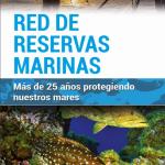 Red de Reservas Marinas. Más de 25 años protegiendo nuestros mares