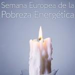 Desde hoy se celebra la Semana Europea de la Lucha Contra la #PobrezaEnergética 2016