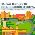 Manual técnico de comunicación efectiva sobre residuos para entidades locales