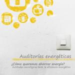 Auditorías Energéticas ¿Cómo queremos ahorrar energía?