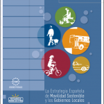 La Estrategia Española de Movilidad Sostenible y los Gobiernos Locales