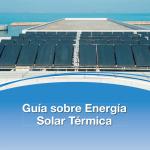 Guía sobre Energía Solar Térmica