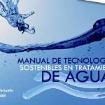 Manual de Tecnologías Sostenibles en el Tratamiento del Agua