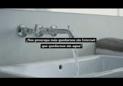 Internet no se acaba, el agua sí. #CadaGotaSuma